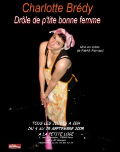 Drôle de p'tite bonne femme , one-woman-show de Charlotte Brédy