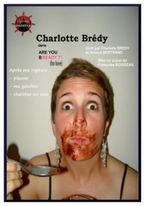 Are you bready (for love)?, one-woman-show de Charlotte Brédy et Arnaud Bertrand